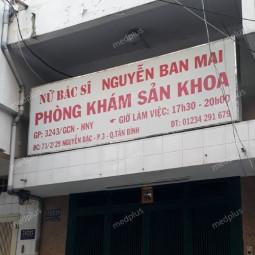 Phòng khám Sản phụ khoa - BS. Nguyễn Ban Mai