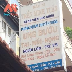 PHÒNG KHÁM CHUYÊN KHOA UNG BƯỚU - BS TRẦN MINH TUẤN