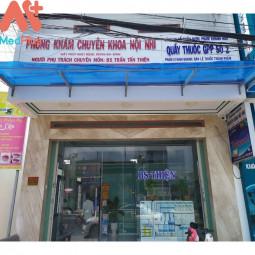 Phòng khám chuyên khoa Nội - Nhi - BS Trần Tấn Thiện