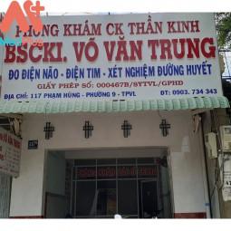 Phòng khám chuyên khoa thần kinh - BSCKI. Võ Văn Trung