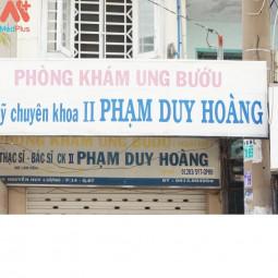 PHÒNG KHÁM UNG BƯỚU BS CHUYÊN KHOA II PHẠM DUY HOÀNG